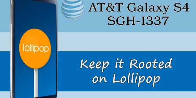 Keep Root And Update At Amp T Galaxy S4 To Lollipop Oc3