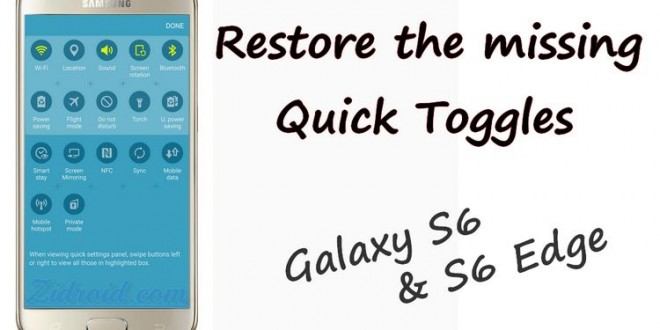 Restore The Missing Quick Toggles On Galaxy S6 S6 Edge