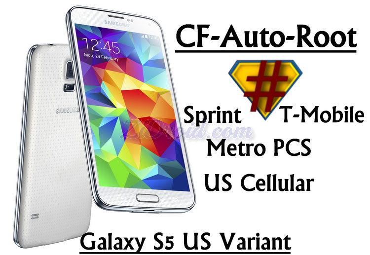 How to Root US Samsung Galaxy S5 Variants [CF-Auto-Root