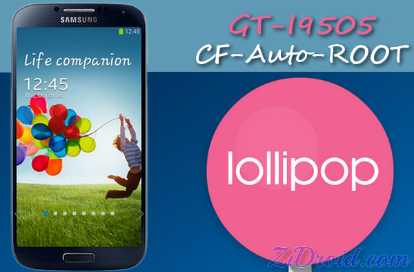 How to Root Galaxy S4 I9505 on Lollipop 5 0 [Auto-Root