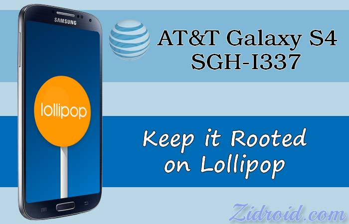 Keep Root and Update AT&T Galaxy S4 to Lollipop [OC3] – ZiDroid